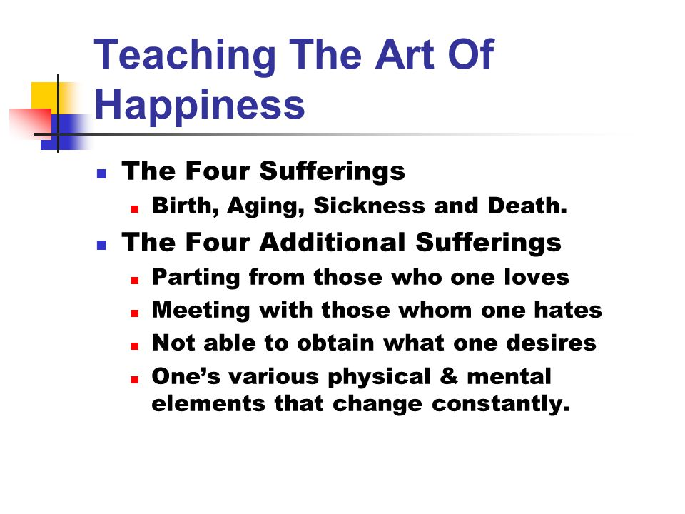 Teaching The Art Of Happiness