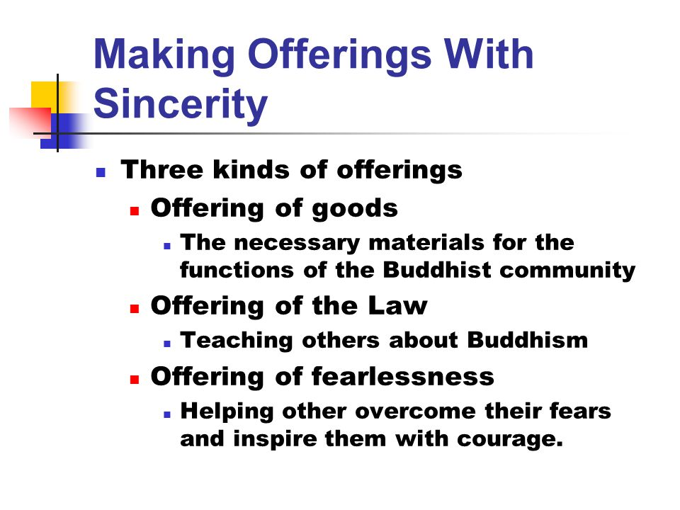 Making Offerings With Sincerity
