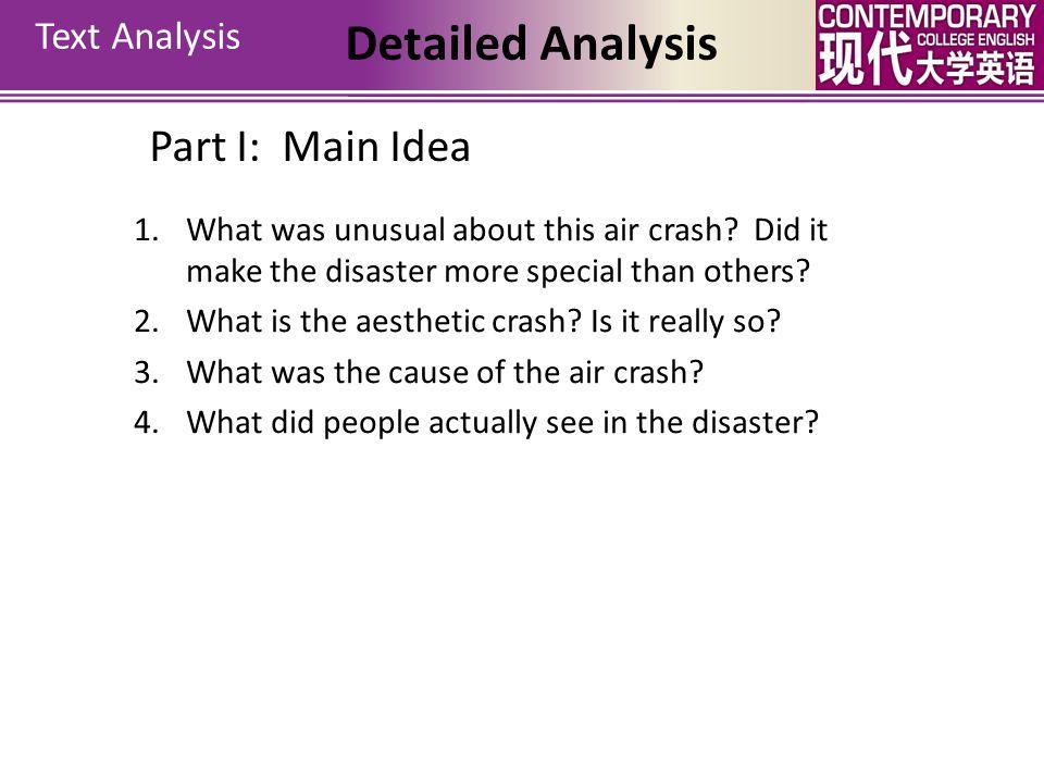 Detailed Analysis Part I: Main Idea Text Analysis