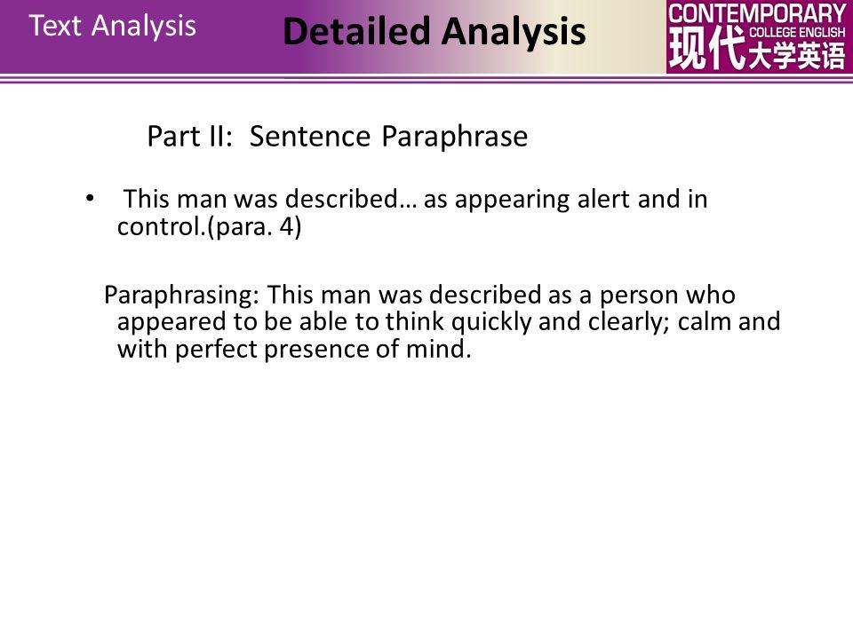 Detailed Analysis Text Analysis Part II: Sentence Paraphrase