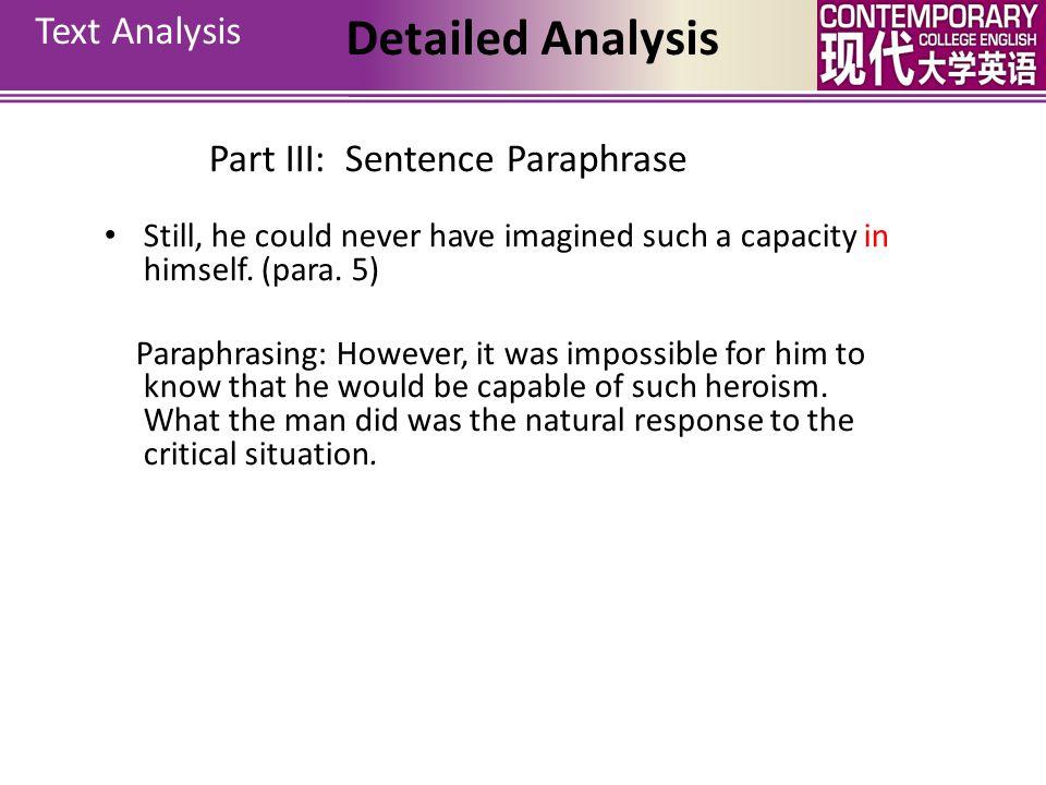 Detailed Analysis Text Analysis Part III: Sentence Paraphrase