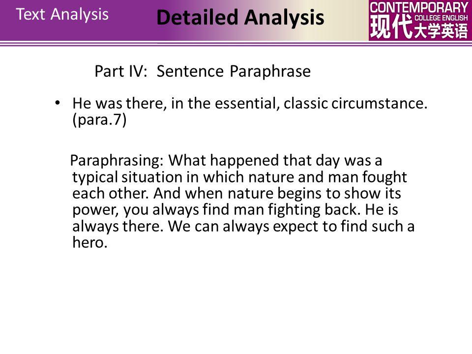 Detailed Analysis Text Analysis Part IV: Sentence Paraphrase