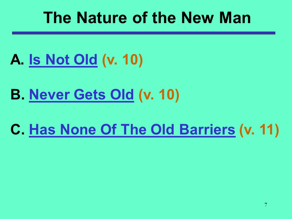 The Nature of the New Man