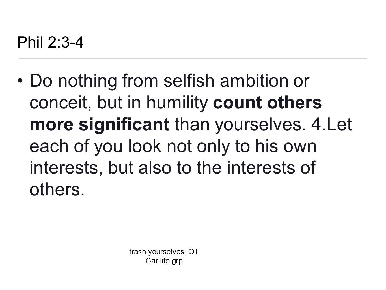 Phil 2:3-4