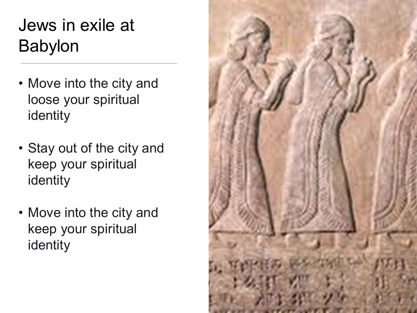 Jews in exile at Babylon