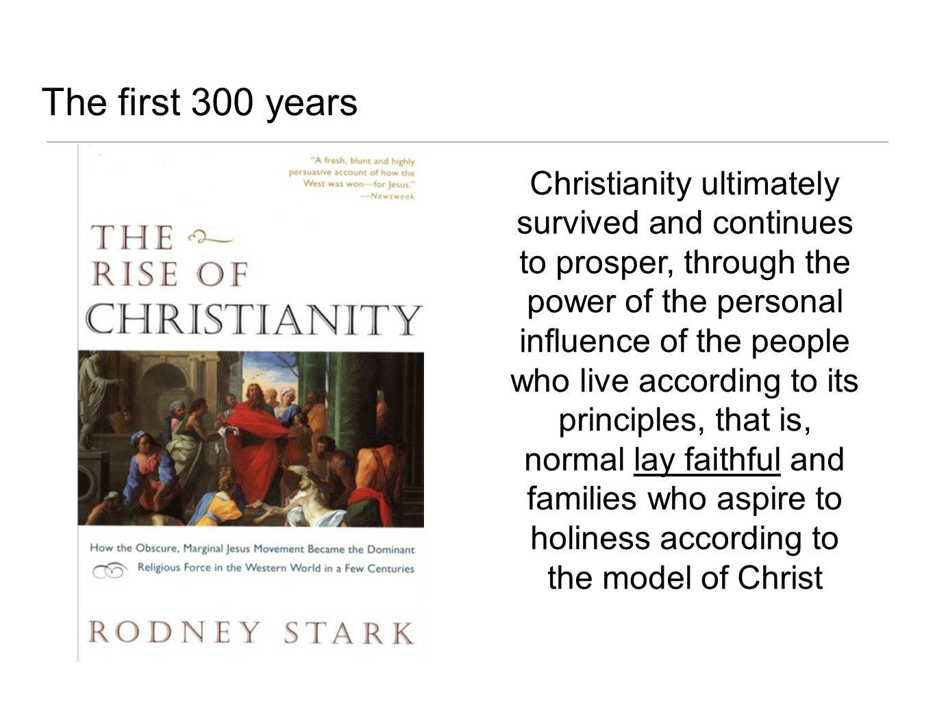 The first 300 years
