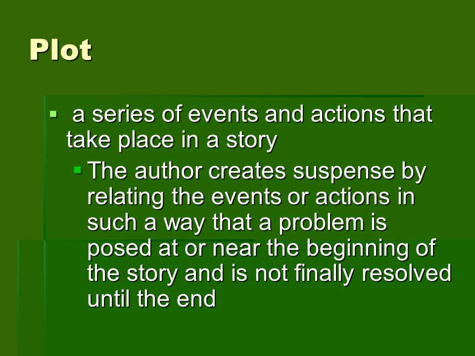 Plot a series of events and actions that take place in a story.