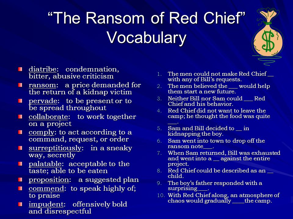 the ransom of red chief essay The ransom of red chief - comparing the film and the short story (pt 2) unit 7:  short stories, plays, and elements of fiction lesson 8 of 8.