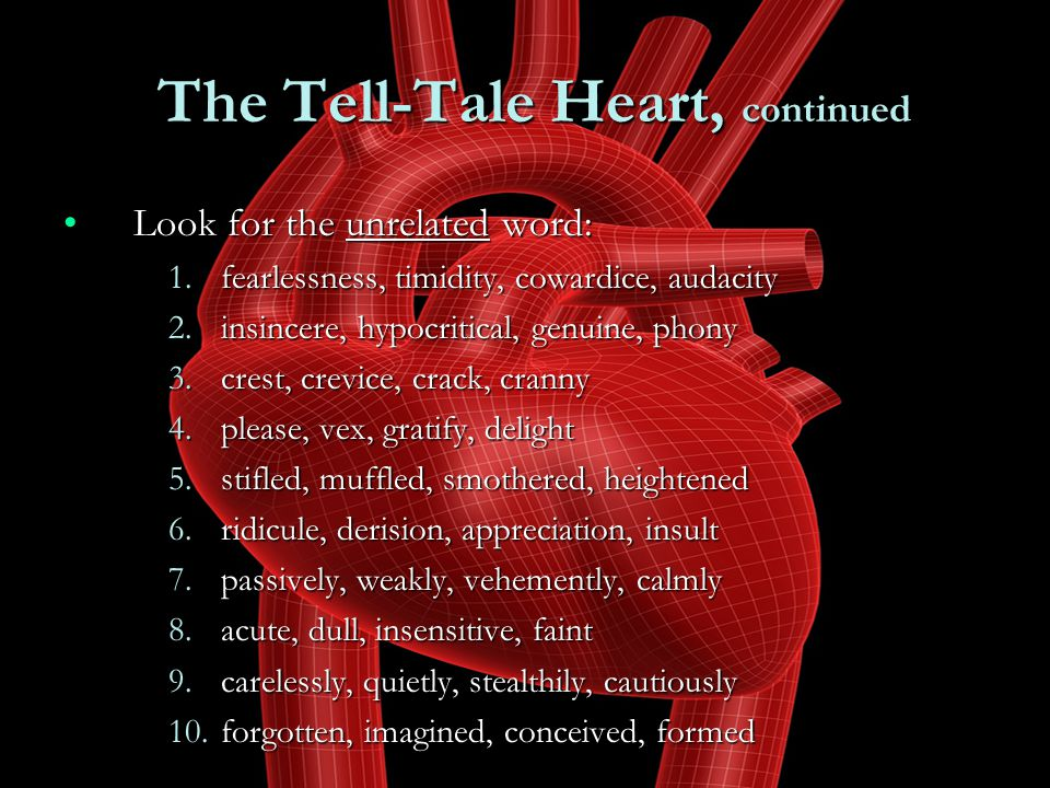 The Tell-Tale Heart, continued