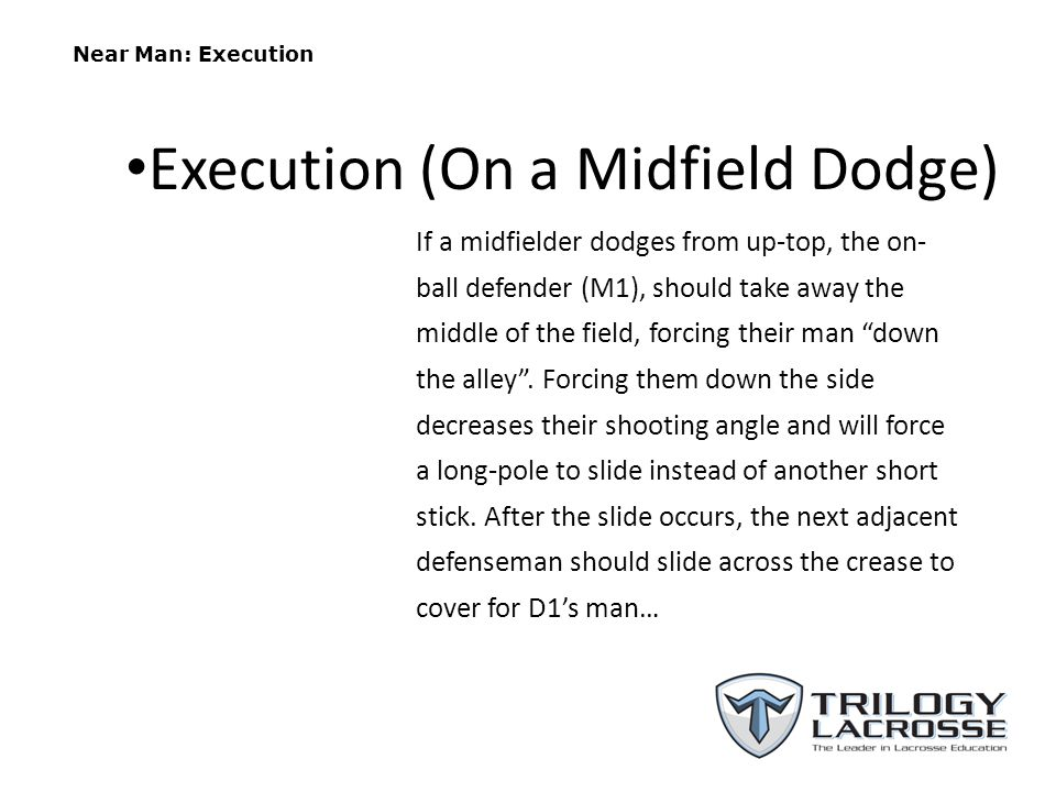 Execution (On a Midfield Dodge)