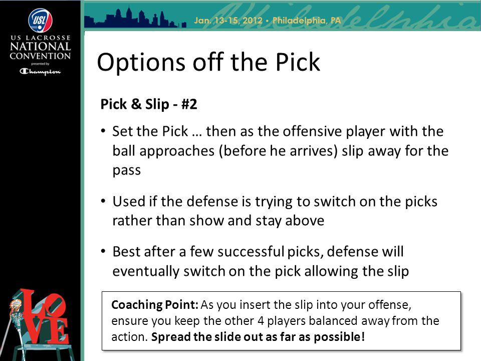 Options off the Pick Pick & Slip - #2
