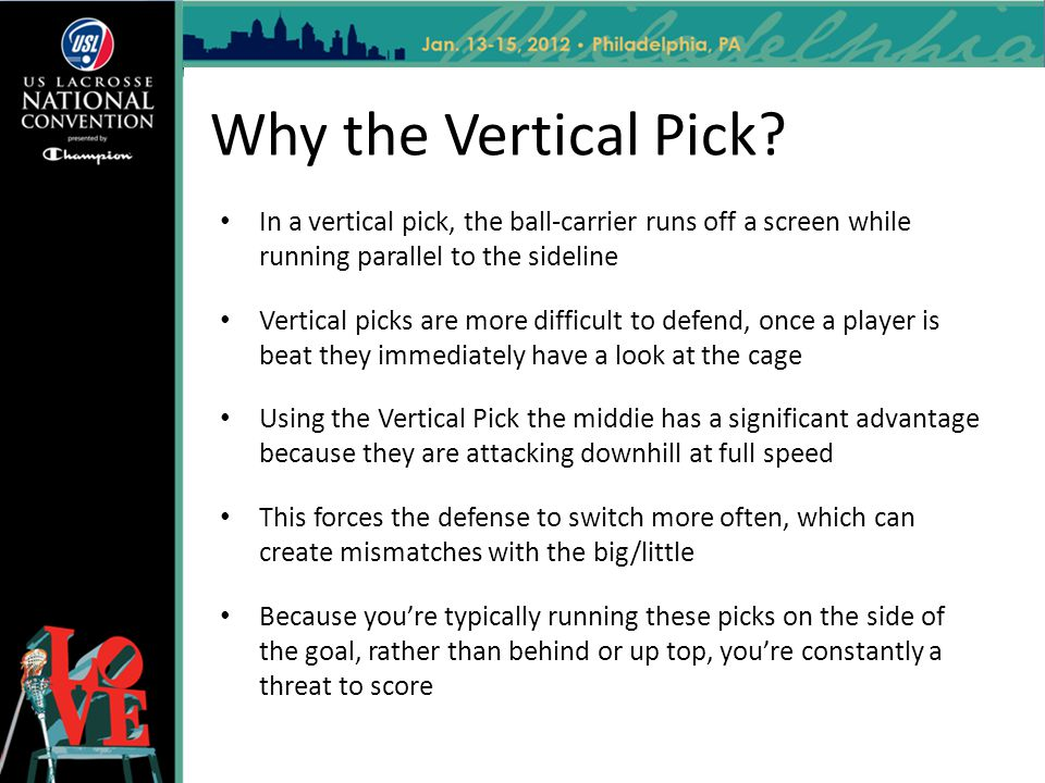 Why the Vertical Pick In a vertical pick, the ball-carrier runs off a screen while running parallel to the sideline.