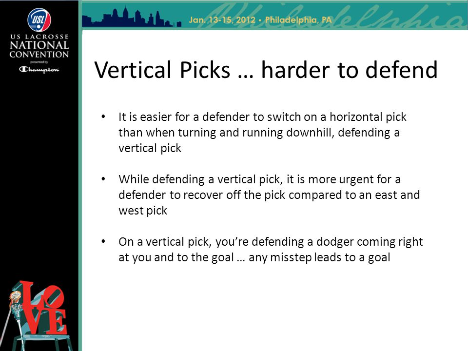 Vertical Picks … harder to defend