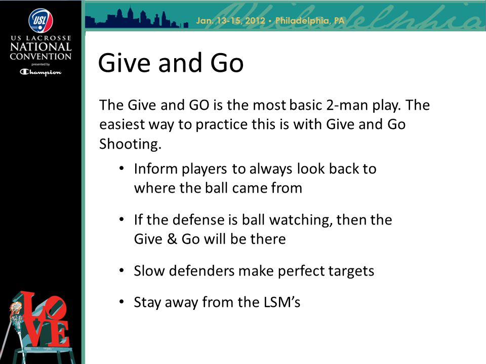 Give and Go The Give and GO is the most basic 2-man play. The easiest way to practice this is with Give and Go Shooting.
