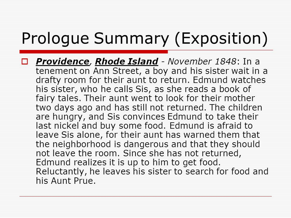 Prologue Summary (Exposition)