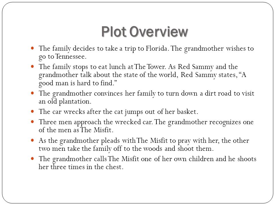 The analysis of the main character the grandmother in a good man is hard to find essay