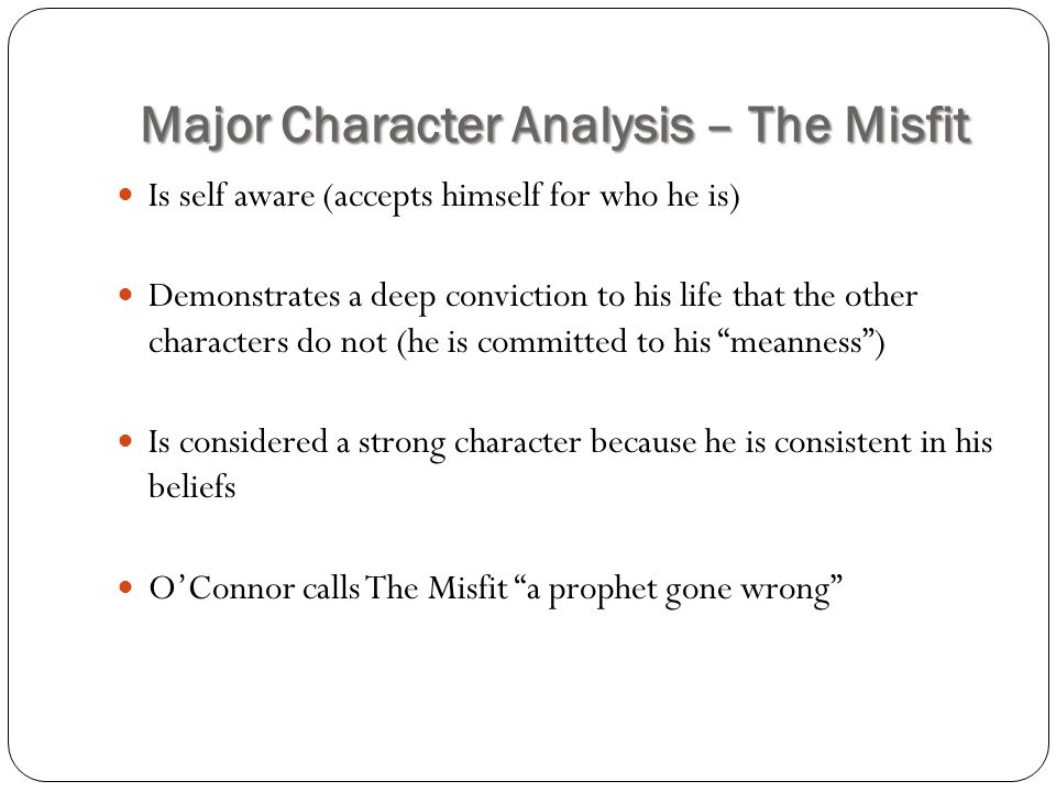 Major Character Analysis – The Misfit
