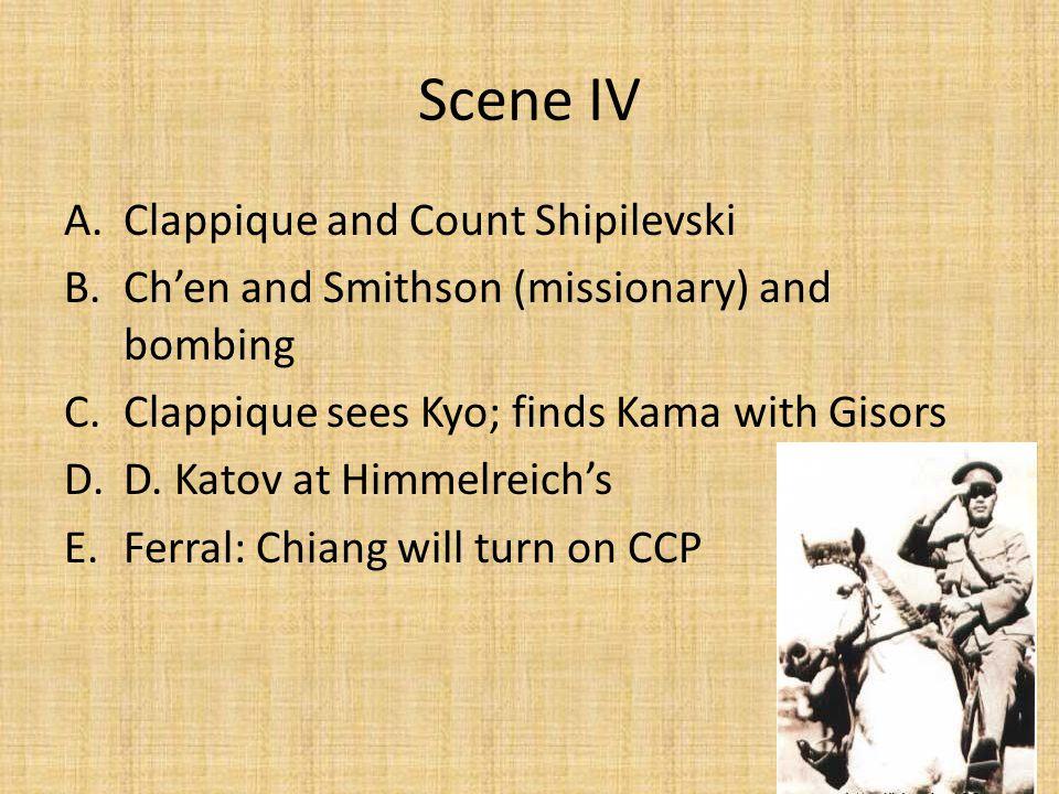 Scene IV Clappique and Count Shipilevski
