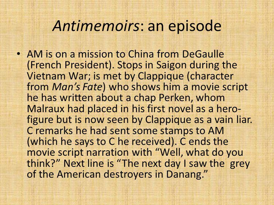 Antimemoirs: an episode