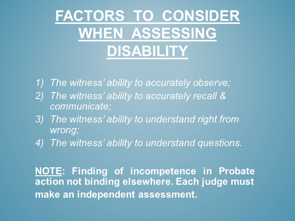 Factors to consider when assessing disability