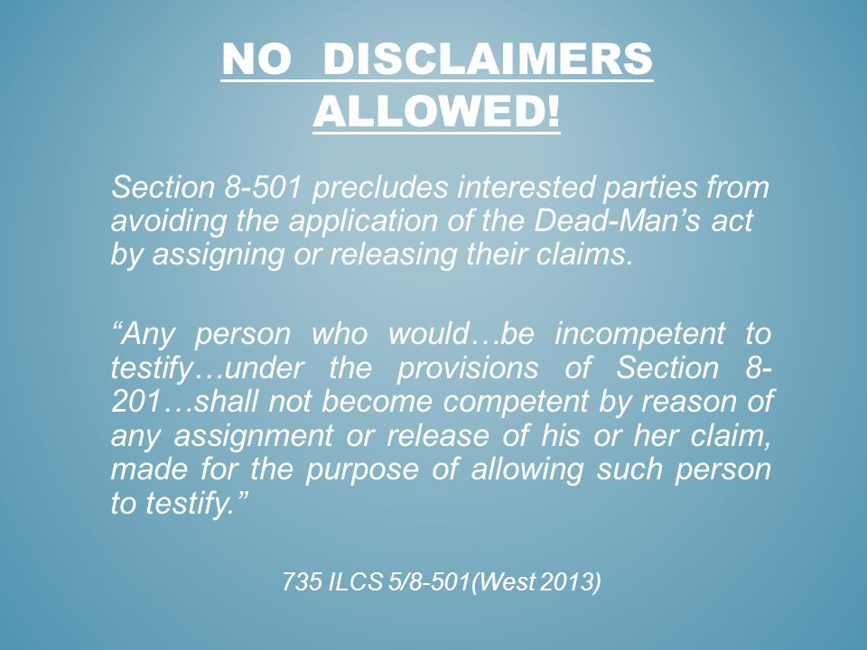 NO DISCLAIMERS ALLOWED!