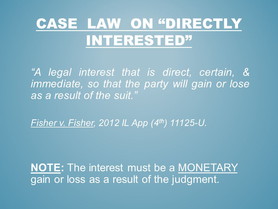 Case law on directly interested