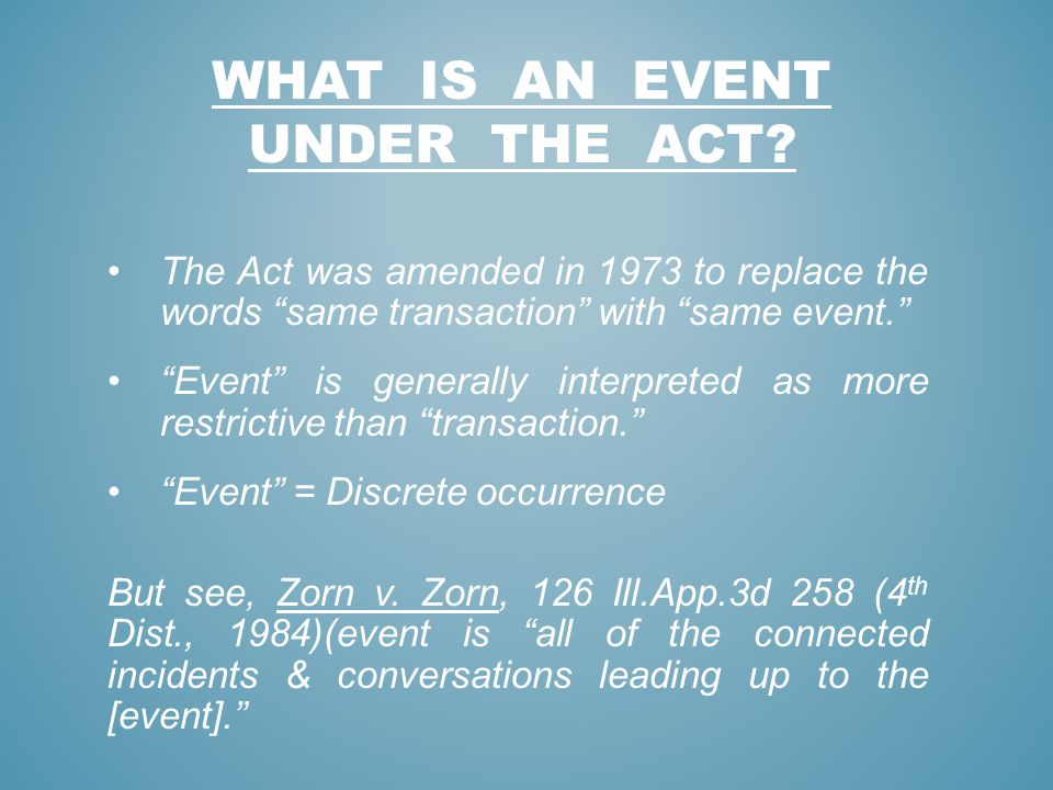 WHAT IS AN EVENT UNDER THE ACT