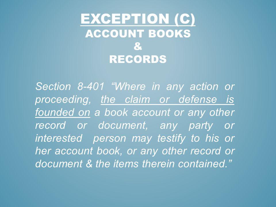 Exception (c) Account Books & Records