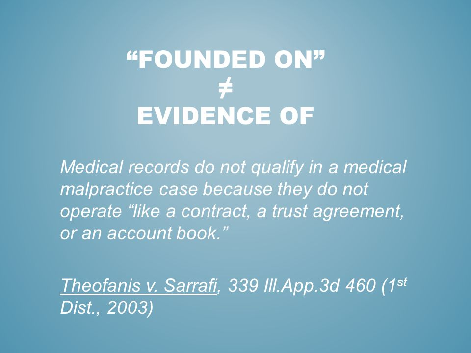 founded on ≠ EVIDENCE OF