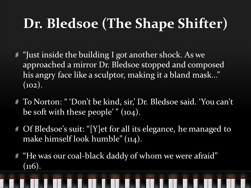 Dr. Bledsoe (The Shape Shifter)