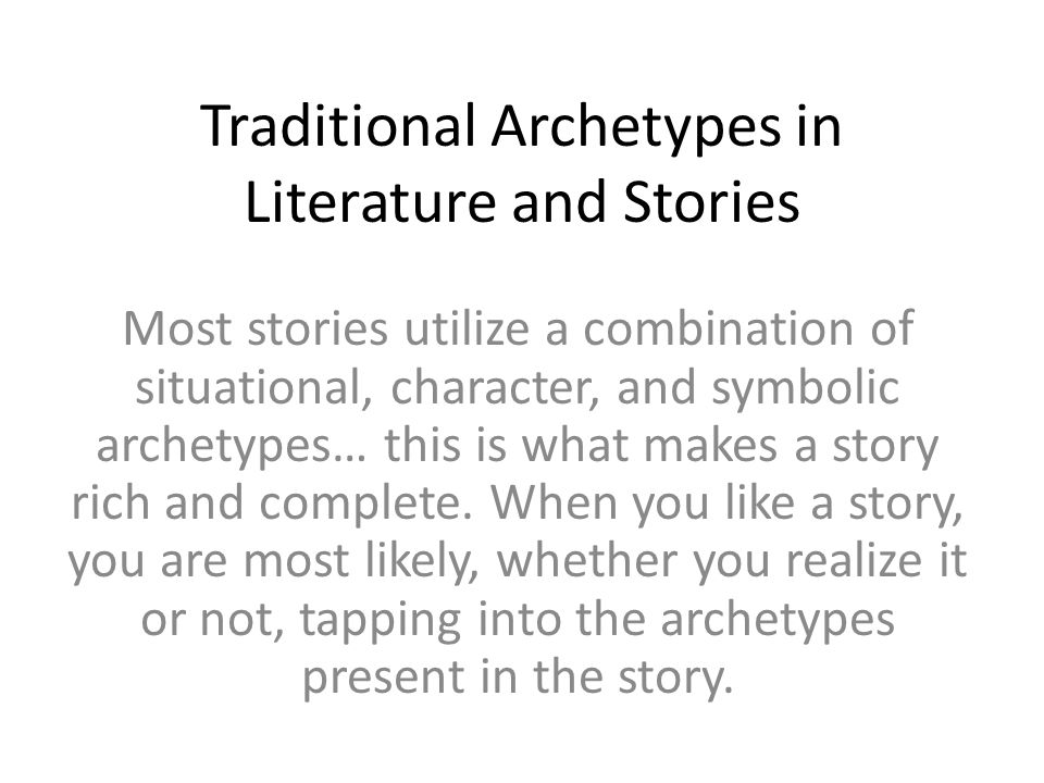 Traditional Archetypes in Literature and Stories