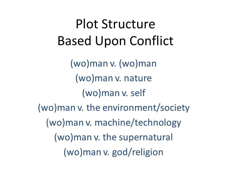 Plot Structure Based Upon Conflict
