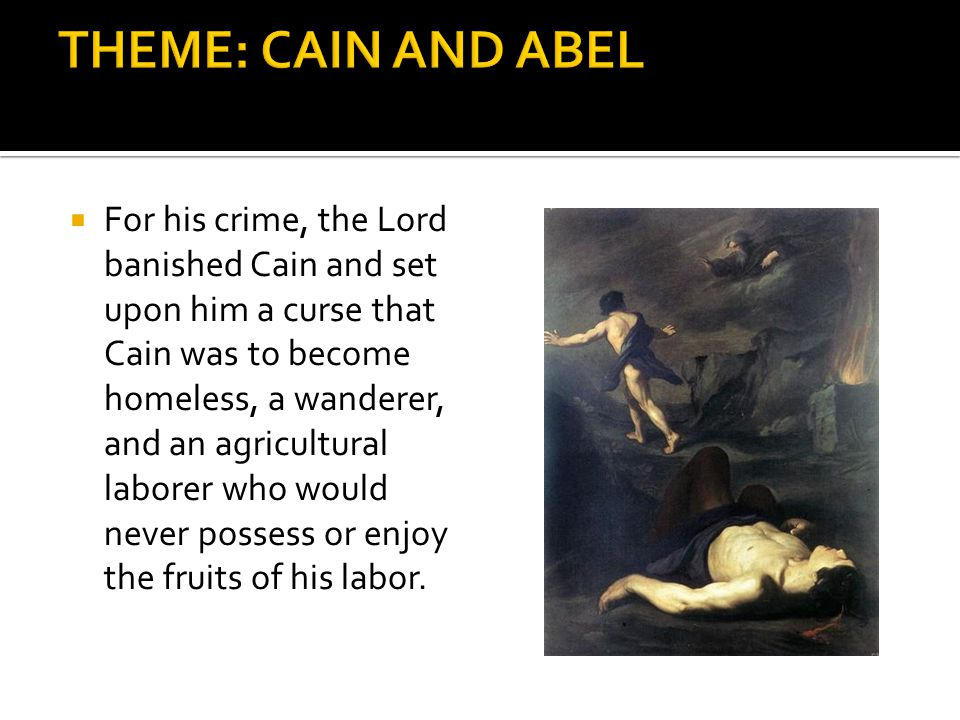 THEME: CAIN AND ABEL