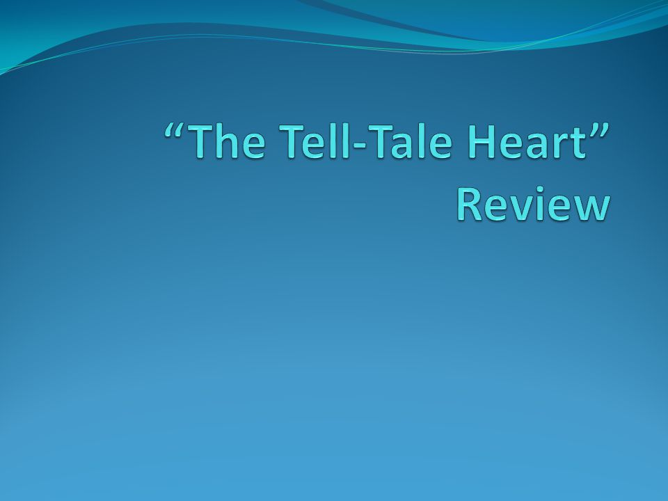 The Tell-Tale Heart Review