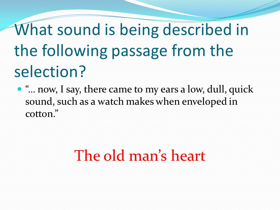 What sound is being described in the following passage from the selection