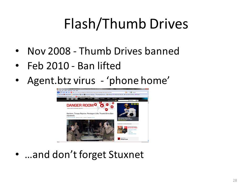 Flash/Thumb Drives Nov 2008 - Thumb Drives banned