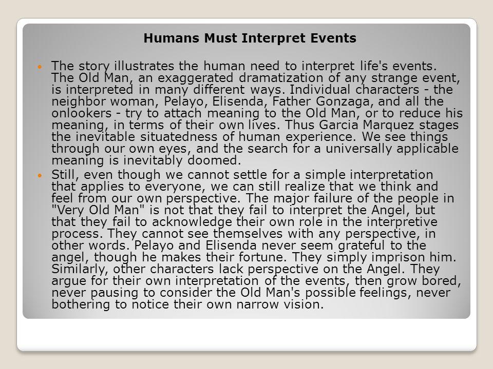 Humans Must Interpret Events