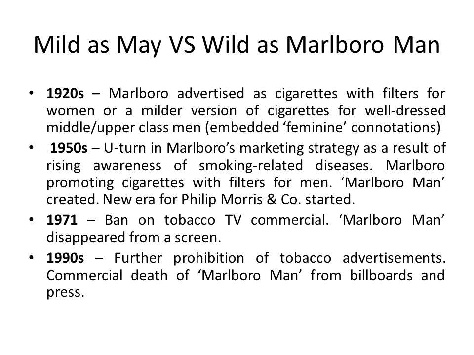 Mild as May VS Wild as Marlboro Man