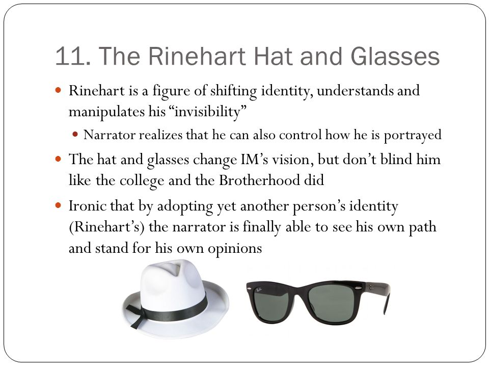 11. The Rinehart Hat and Glasses