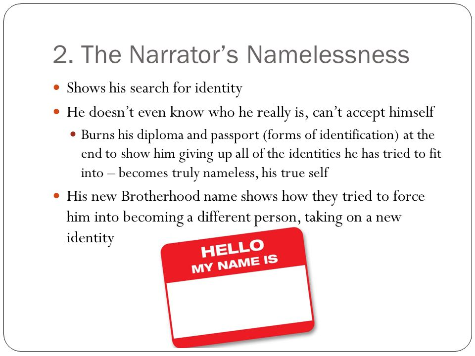 2. The Narrator's Namelessness