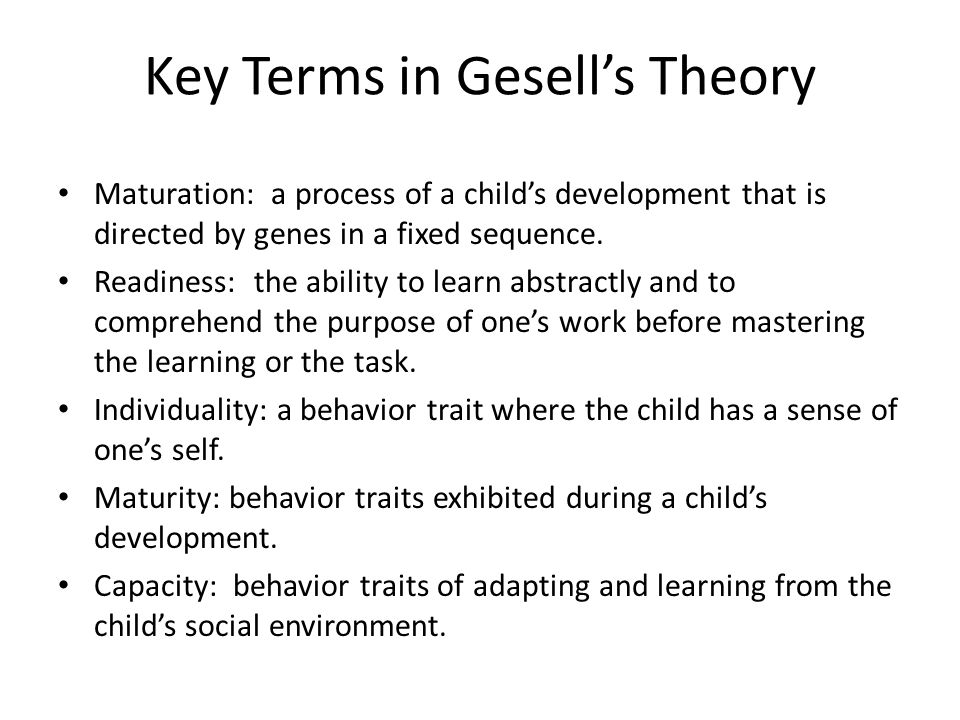 Key Terms in Gesell's Theory