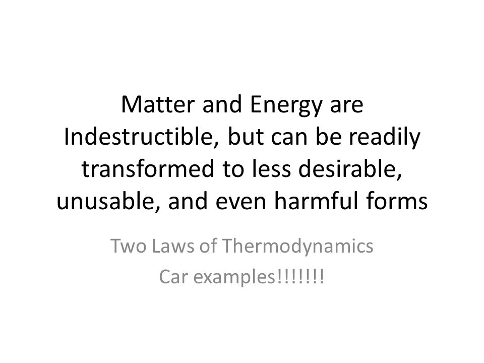 Two Laws of Thermodynamics Car examples!!!!!!!