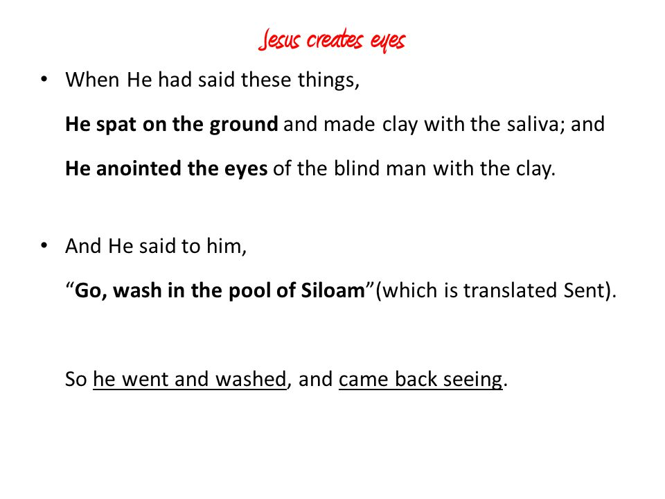 Jesus creates eyes