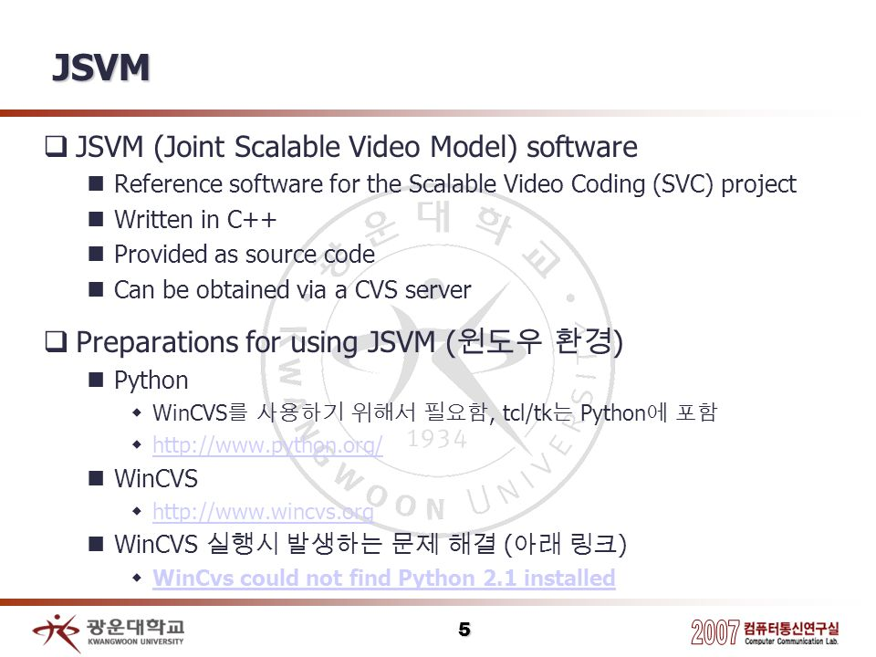 JSVM JSVM (Joint Scalable Video Model) software