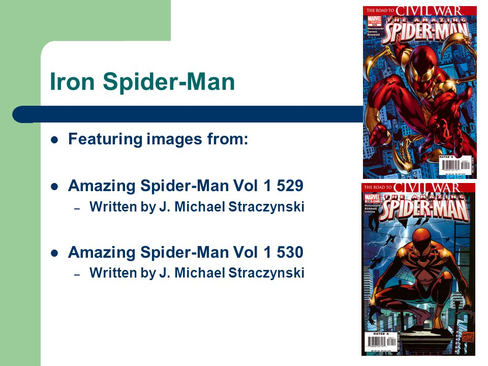 Iron Spider-Man Featuring images from: Amazing Spider-Man Vol 1 529