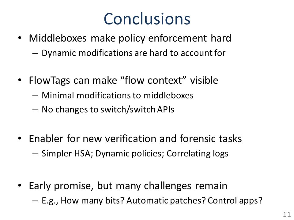 Conclusions Middleboxes make policy enforcement hard