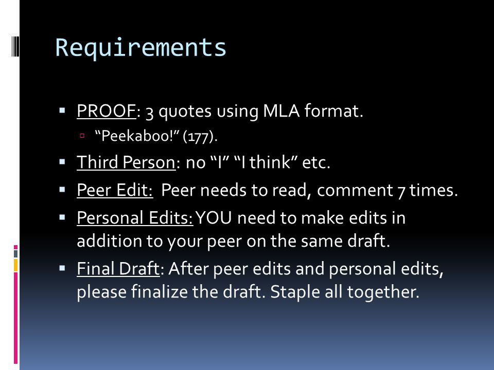 Requirements PROOF: 3 quotes using MLA format.