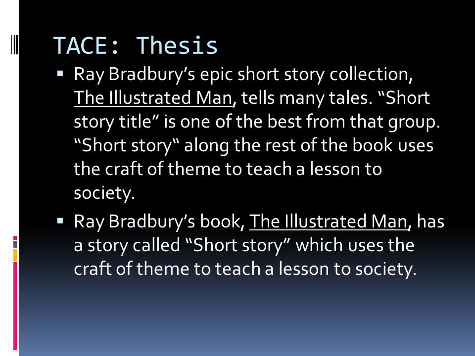 TACE: Thesis