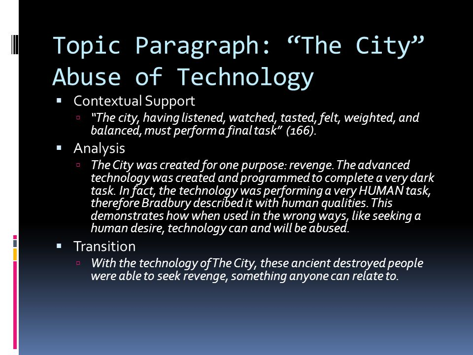 Topic Paragraph: The City Abuse of Technology