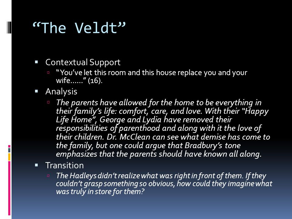 The Veldt Contextual Support Analysis Transition
